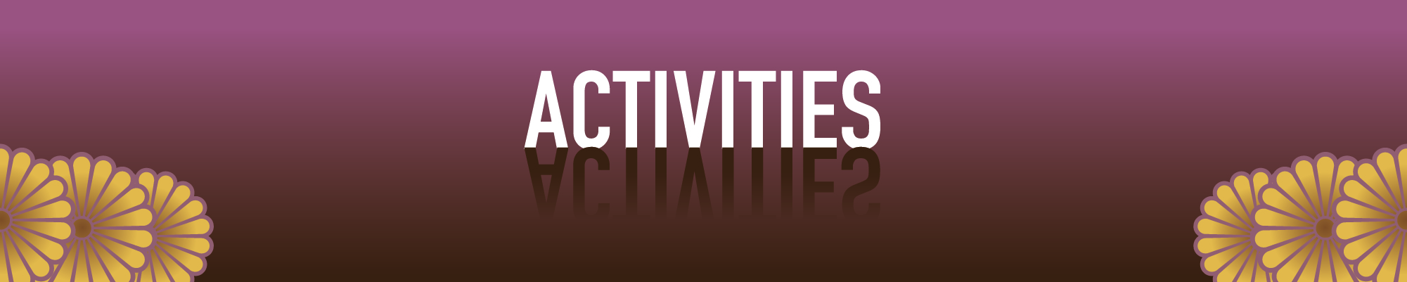 Section Title - Activities